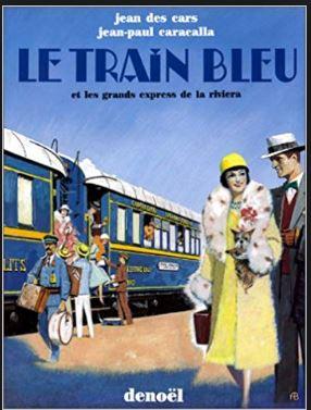 Le tain Bleu: baptisé: Calais- Méditéranée - Express
