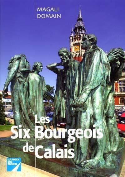 Livre sur Les Six Bourgeois de Calais