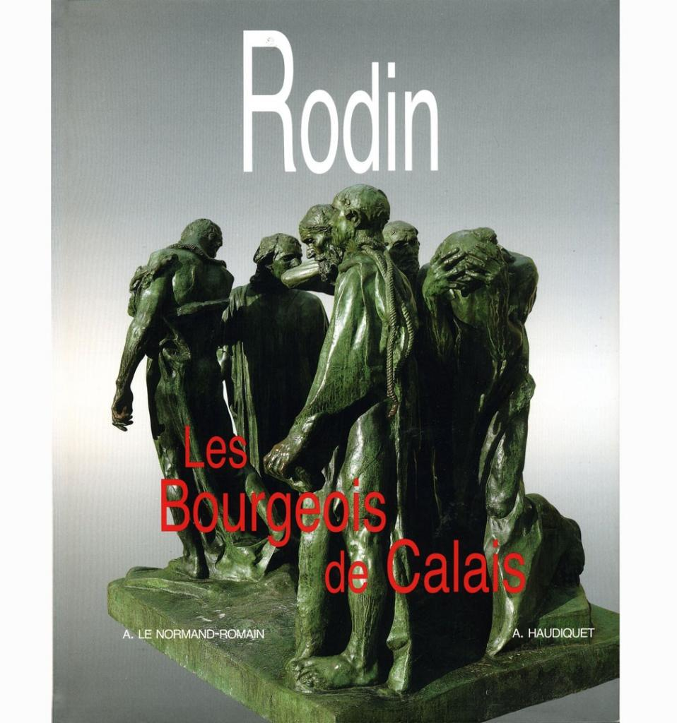 Rodin et Les Six Bourgeois de Calais