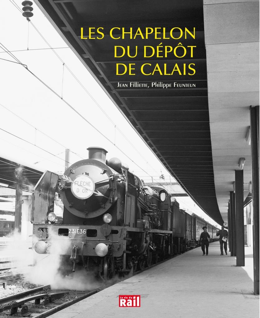 Trains:  Les Chapelon du dépôt de Calais...